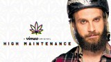 all-new High Maintenance