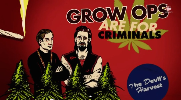 Grow ops the devils harvest