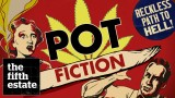 Marijuana in Canada: Pot Fiction