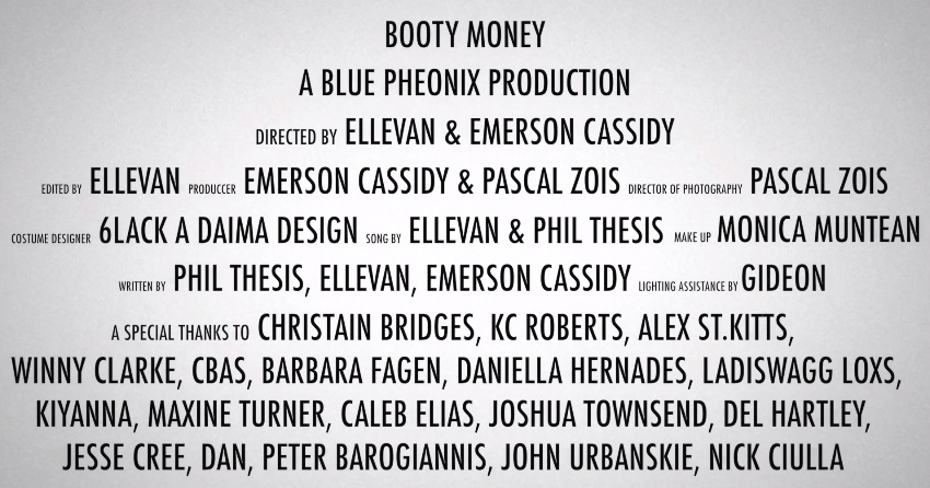 Booty Money video credits