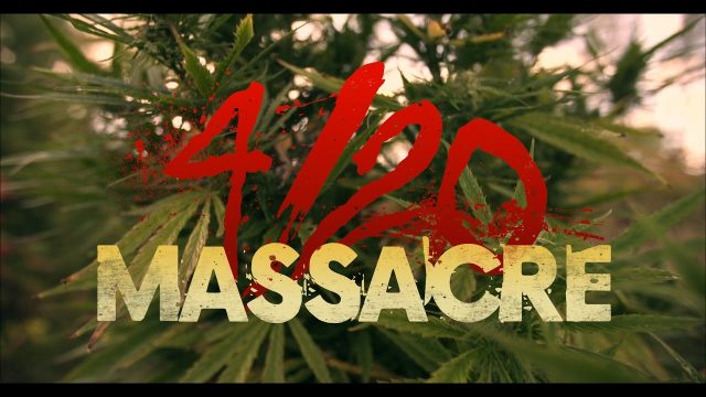 4/20 Massacre (trailer)